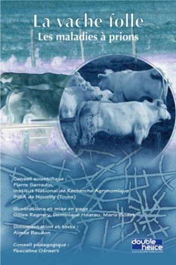 La maladie de la vache folle