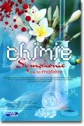 Chimie, symphonie de la matière