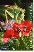 Biodiversität, Überleben in Gefahr
