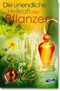 Die unendliche Heilkraft der Pflanzen