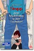 Stopp dem Mobbing in der Schule!