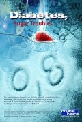 Diabetes, sugar troubles