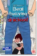 Beat bullying at school!