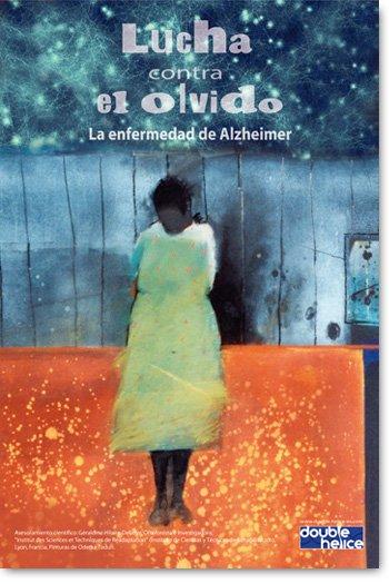 Lucha contra el olvido / La enfermedad de Alzheimer