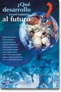 ¿Qué desarrollo reservamos al futuro?