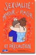Sexualité : amour, plaisir et précaution